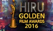 Hiru Golden Film Awards : shortlisted nominees announced